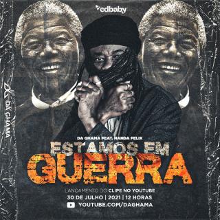 """O cantor e compositor Da Ghama lança o clipe da música """"Estamos em Guerra"""""""