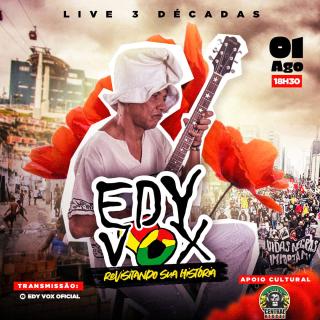 """Edy Vox vai realizar live intitulada """"3 décadas"""""""