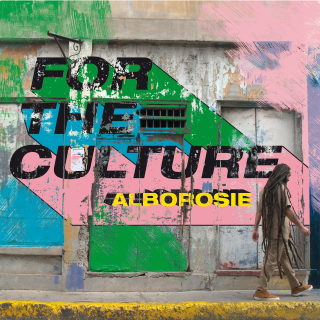 Alborosie For The Culture seu 8º álbum solo de estúdio.