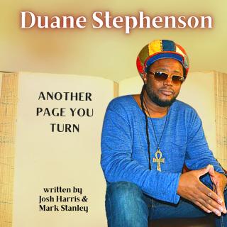 "DUANE STEPHENSON LANÇA NOVO SINGLE ""ANOTHER PAGE YOU TURN´´"