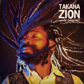 """Conheça """"Human Supremacy´´o novo álbum de Takana Zion"""