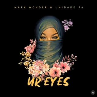 """Jamaicano Mark Wonder Lança o Single """"Ur Eyes"""", em parceria como os Brasileiros da Unidade 76."""